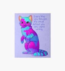 """""""Jedes Mal, wenn Sie dachten, das Leben würde Sie besiegen"""" Rainbow Sky Sand Cat Galeriedruck"""