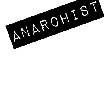 Anarchist Label by 321Outright