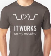 Shrug it works on my machine - Programmer Excuse Design - White Text T-Shirt