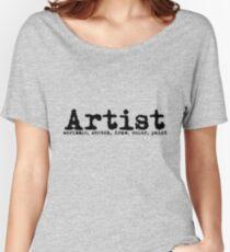 Artist  Women's Relaxed Fit T-Shirt