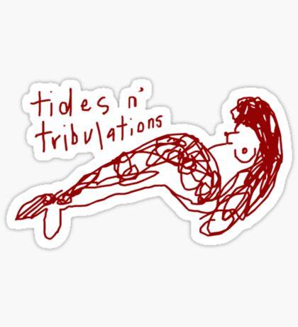 'Tides n' Tribulations' Sticker