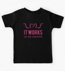 It works on my machine - Programmer Excuse - Pink Text Design Kids Clothes