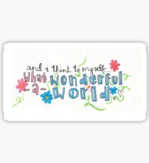 What a Wonderful World Sticker