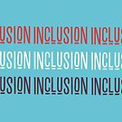 Inclusion Cubed by Ollibean
