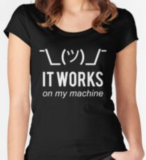 It works on my machine - Programmer Excuse - White Text Design Women's Fitted Scoop T-Shirt