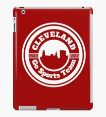 Cleveland - Go Sports Team! iPad Case/Skin