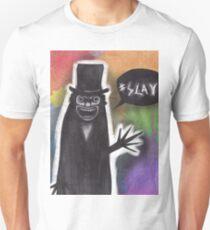 Babadook #SLAY T-Shirt