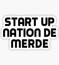 start-up nation de merde Sticker
