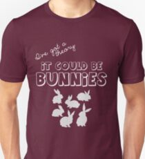 it could be bunnies T-Shirt