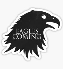 the Eagles are Coming ! Sticker