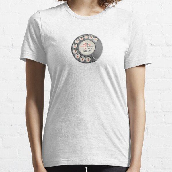 Text Me Essential T-Shirt