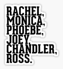 Rachel, Monica, Phoebe, Joey, Krämer, Ross Sticker