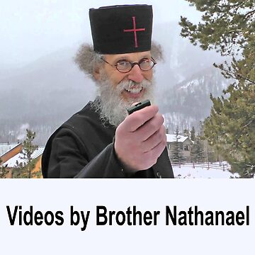 Videos by Brother Nathanael  by Albert