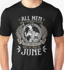All Men are Created Equal but Only the Best are Born in June - Cancer T-shirt T-Shirt
