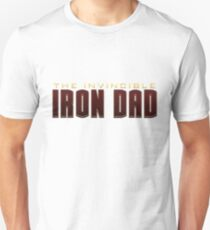 Invincible Iron Dad Unisex T-Shirt