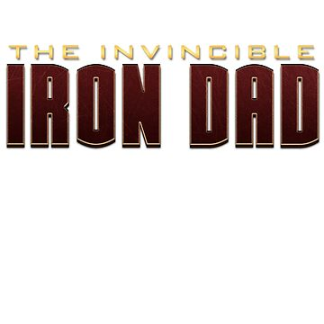Invincible Iron Dad by blacksquare