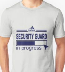 SECURITY GUARD _ IN PROGRESS T-Shirt