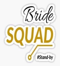 Simply The Best Bride Squad For Bachelorette Party Sticker
