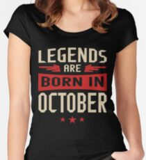 Legends Are Born in October Women's Fitted Scoop T-Shirt