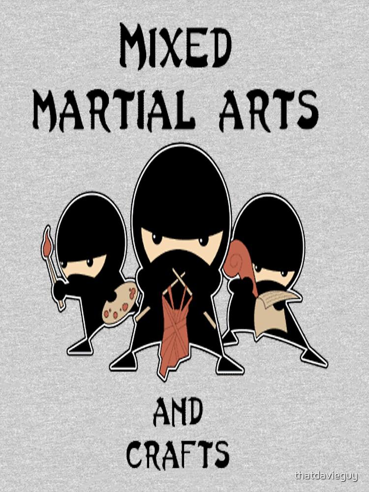 Mixed Martial Arts ... und Kunsthandwerk von thatdavieguy