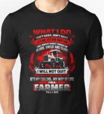 Farmer till I die T-Shirt