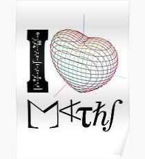 I (love) Maths Poster