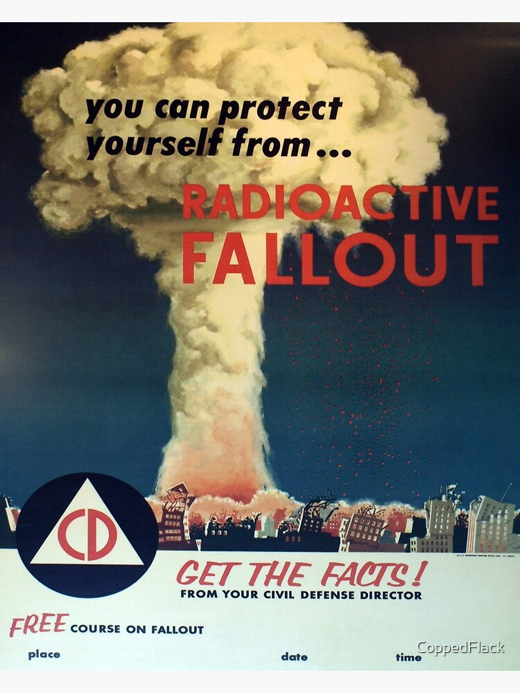 You can protect yourself from... Radioactive Fallout! by CoppedFlack