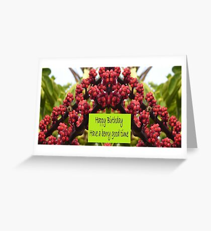 Have a Berry Good Birthday Greeting Card