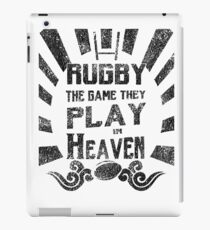 Rugby The Game Played In heaven - distressed iPad Case/Skin