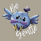 Be Gentle by Maureen Casulli