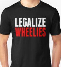 Legalize Wheelies Slim Fit T-Shirt