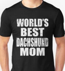 World's Best Dachshund Mom Unisex T-Shirt