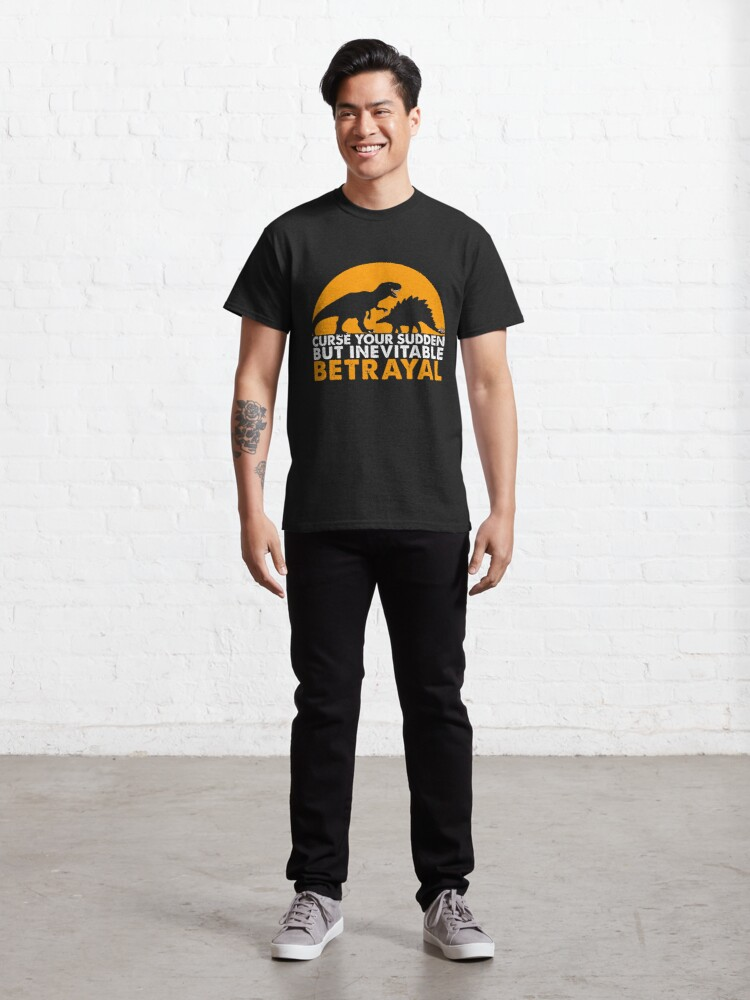 Alternate view of Curse Your Sudden But Inevitable Betrayal : Inspired By Firefly Classic T-Shirt