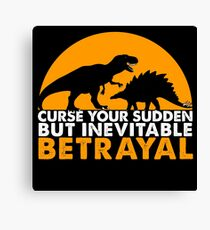 Curse Your Sudden But Inevitable Betrayal : Inspired By Firefly Canvas Print