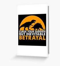 Curse Your Sudden But Inevitable Betrayal : Inspired By Firefly Greeting Card