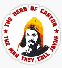 The Hero of Canton : Inspired by Firefly Sticker
