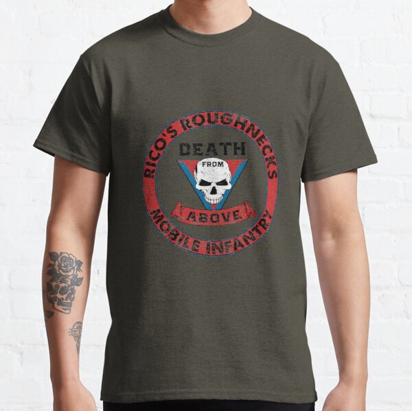 Death From Above - Rico's Roughnecks : Inspired by Starship Troopers Classic T-Shirt