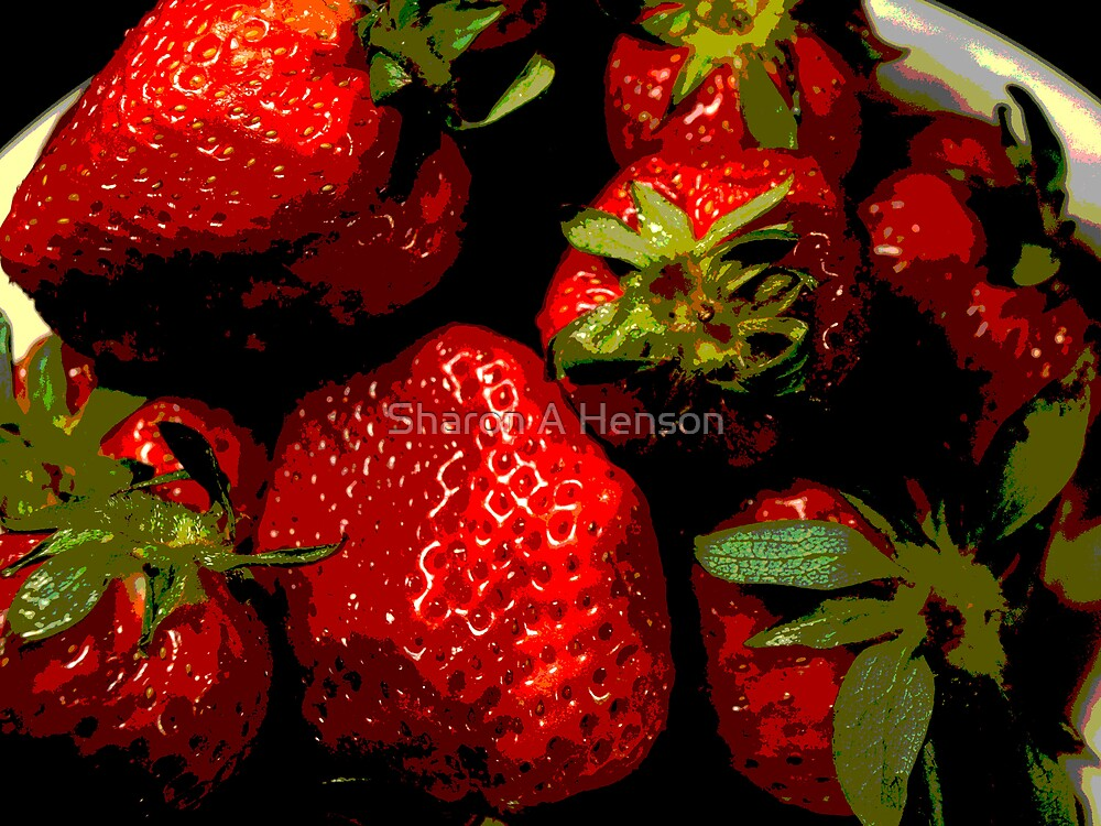 STRAWBERRIES by Sharon A. Henson