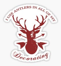Antlers in all of my decorating! Sticker