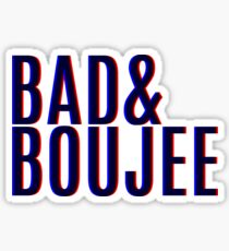 BAD AND BOUJEE | 3D Sticker