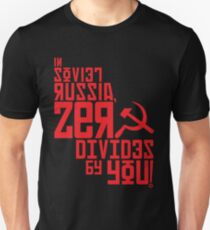 Zero Divides by YOU! Unisex T-Shirt