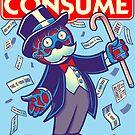 CONSUME (Moneypoly version) by kgullholmen