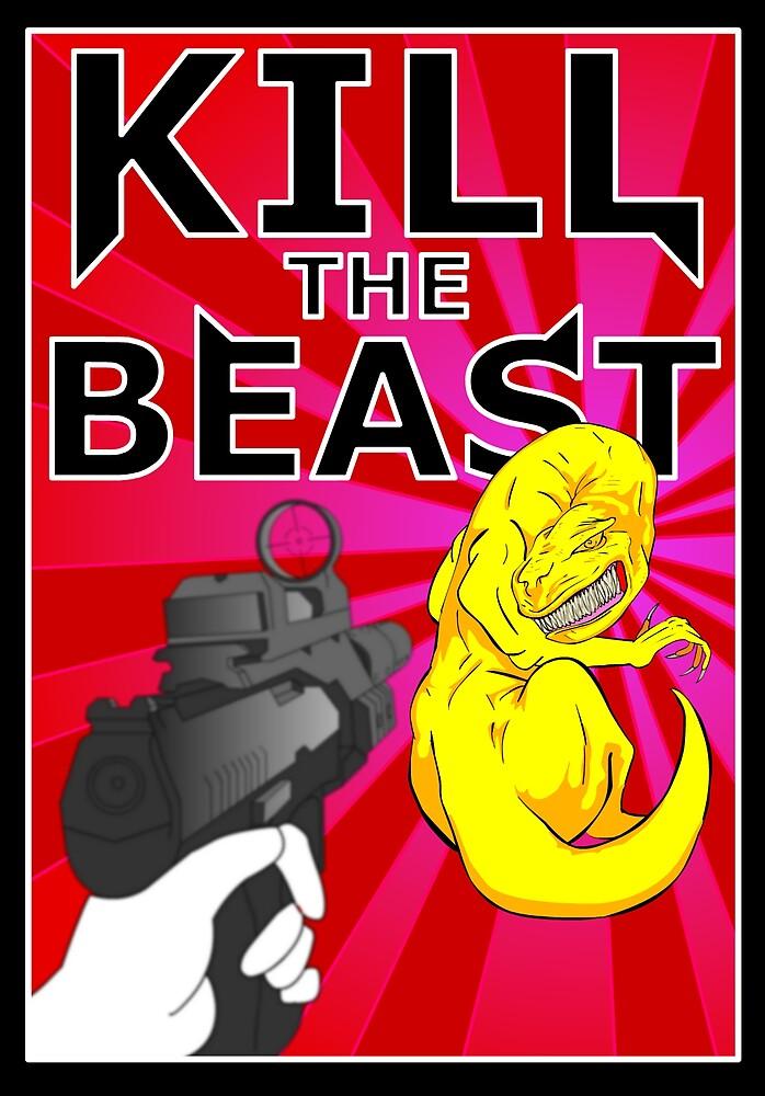 Kill the Beast by mistersasser