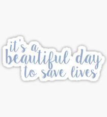 its a beautiful day to save lives - lavender Sticker