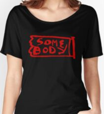 Somebody Red Women's Relaxed Fit T-Shirt