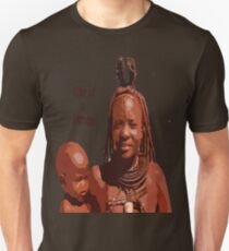 Life of a Himba Unisex T-Shirt