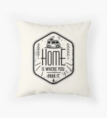 Home is where you park it vanlife camper art Throw Pillow