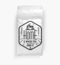 Home is where you park it vanlife camper art Duvet Cover