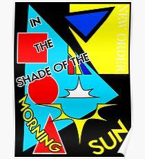 New Order Joy Division shirt True Faith Morning Sun  Poster