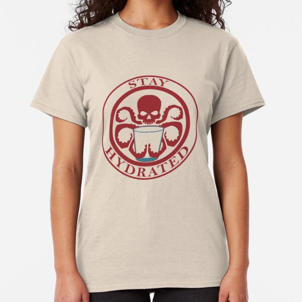 Stay Hydrated Classic T-Shirt
